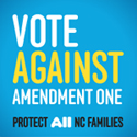 Vote AGAINST Amendment One